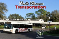 Click here to learn about the Disney bus and Disney Monorail that run to the Magic Kingdom.