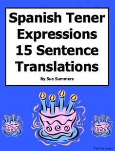 Spanish Tener Expressions 15 Translations and 6 Image IDs Worksheet by Sue Summers