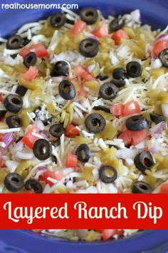 Layered Ranch Dip (16 oz light sour cream 1 packet dry Ranch seasoning mix 1 medium tomato, chopped 4 oz can diced chilies, drained ¼ cup red onion, chopped 2¼ oz can black olives, sliced 1 cup shredded Monterey Jack cheese)
