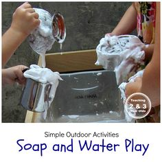 Teaching 2 and 3 Year Olds: Soap and Water Sensory Play