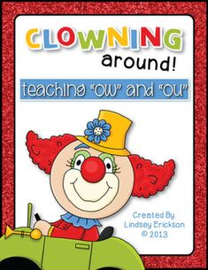 """Clowning Around: teach the """"ow"""" and """"ou"""" vowel pairs (example: cow, found)."""