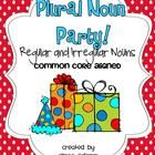 Everyone loves a party!  Fun and engaging activities to teach regular and irregular plural nouns