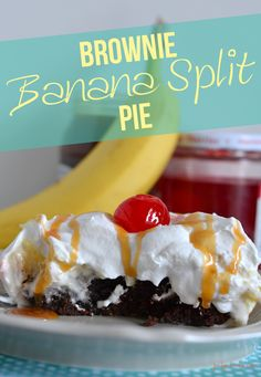 DIY Brownie Banana Split Pie by @PoofyCheeksBlog for Tatertots and Jello #recipes #dessert
