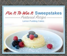 Featured Recipe of the week: Lemon Pudding Cakes- Recipe by Challenge Butter