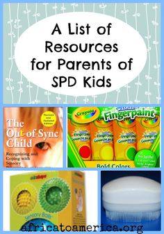 I will have to check this out. Resources for parents of children with Sensory Processing Disorder