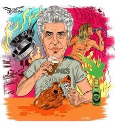 Anthony Bourdain.  Word.