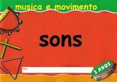 musicalização infantil: trabalhando sons.
