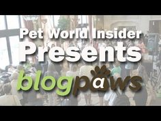 Pet World Insider Presents: BlogPaws Conference 2014 http://blogpaws.com/executive-blog/authors-team/posts-by-carol-bryant/exactly-happens-blogpaws-conference/
