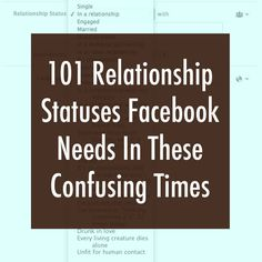 101 Relationship Statuses Facebook Needs In These Confusing Times