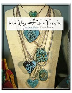 TUTORIAL - New Ways with Faux Turquoise in Polymer Clay. $19.00, via Etsy.  Laurel's tuts are the best!