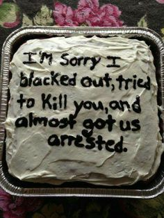 Boy, that had better be a CHOCOLATE cake.