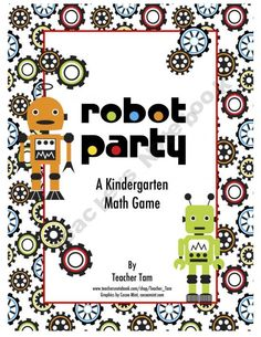 """Robot Party"" is a number comparison game where kindergarteners can practice the concepts of greater than, less than, and equal to.   Younger students can use the cards to play a number matching game, working on number identification"