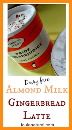 This dairy free Almond Milk Gingerbread Latte is so warming and delicious and gives your immune system a great boost at the same time loulanatural.com #coffee #dairyfree #latte #gingerbread #immuneboosting #healthy #homemade