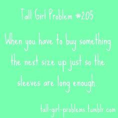 Tall Girl Problems. True