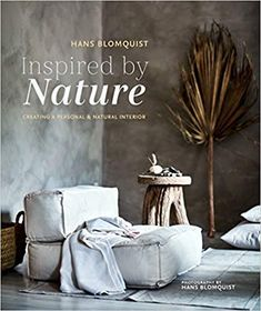Amazon.fr - Inspired by Nature: Creating a personal and natural interior - Hans Blomquist - Livres