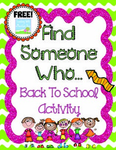 """FREE Back to School Activity! This popular activity """"Find Someone Who..."""" encourages students to collaborate and roam around the room on the first day of school to meet and greet their new classmates.   I use this activity as THE very first whole class activity we complete on the first day of school. It gets the students out of their seats, talking to one another, and a little bit more comfortable with the room! Have fun!"""