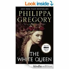 The White Queen: A Novel (The Cousins' War) Philippa Gregory