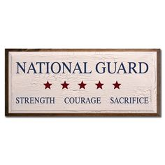 National Guard Strength Courage Sacrifice, to hang in office?