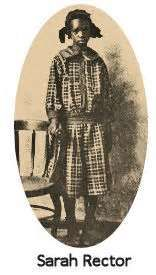 ~ Little Sarah Rector, a former slave, became one of the richest little girls in America in 1914. Rector had been born among the Creek Indians, as a descendant of slaves. As a result of an earlier land treaty from the government. Back in 1887, the government awarded the Creek minors children 160 acres of land, which passed to Rector after her parents' deaths. Though her land was thought to be useless, oil was discovered in its depths in 1914, when she was just 10 years old.