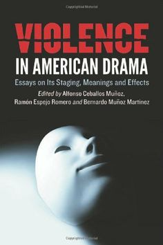 We just purchased Violence in American Drama: Essays on Its Staging, Meanings and Effects by Alfonso Ceballos Munoz et al. on demand.