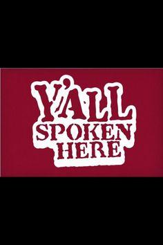 southern thing, southern girl, yall spoken, southern yall, southern thang
