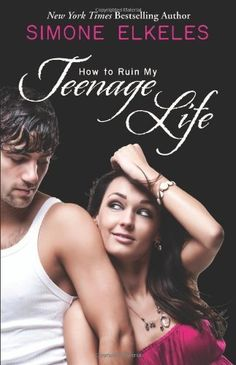 How to Ruin My Teenage Life by Simone Elkeles, http://www.amazon.com/dp/B004M8RBNU/ref=cm_sw_r_pi_dp_48m5qb118PSWX