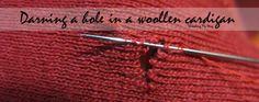 Darning a hole in a woollen cardigan ~ Threading My Way