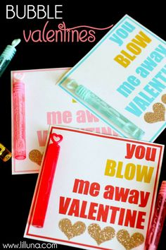 Bubble Valentines.  You BLOW Me Away, Valentine! Just add bubbles! Cute idea and free prints on { lilluna.com } #valentines