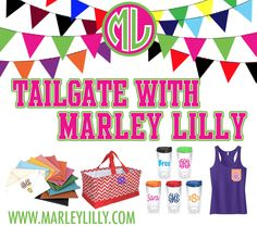 Tailgate with @Marley Lilly!  Visit MarleyLilly.com today!!