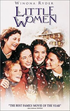 Little Women (1994) film- My favorite adaptation of one of my favorite childhood books with one of my favorite soundtracks (composed by Thomas Newman).