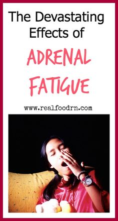 Kate @ Real Food RN • 2 hours ago The Devastating Effects of Adrenal Fatigue The Crunchy Moose • That's you! Comment