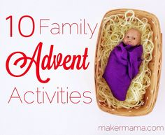 10 Family Advent Activities. Look again at Anne Voskamp and the seeds!