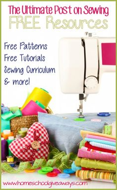 The Ultimate Post on Sewing – Free Patterns, Tutorials, Curriculum & More!