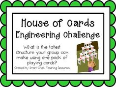House of Cards: Engineering Challenge Project ~ Just use the idea to inspire your child to complete the challenge. You do not have to buy this.