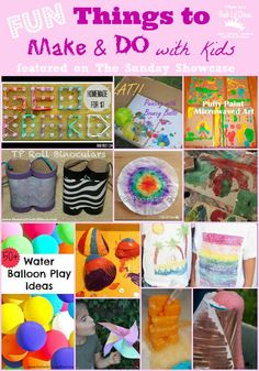 Fun Things to Make and Do with Kids this summer! So many ideas just in time for summertime fun