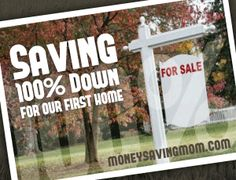 Saving 100% Down For A Home | Money Saving Mom®