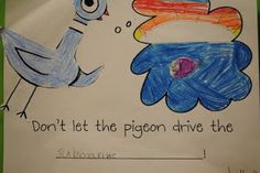 """""""Don't let the pigeon drive..."""" class wall story or class book."""