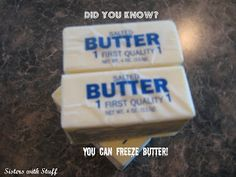 Did you know you can freeze butter?