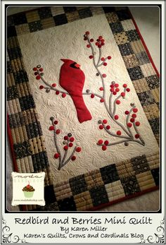 Welcome! Redbird and Berries - Grow Your Blog - and a Giveaway! - Karens Quilts, Crows and Cardinals