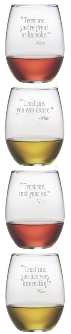 """Trust me..."" stemless wine glasses. I want!"