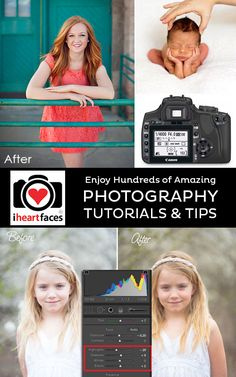 Free Photography Tutorials and Editing Tips by Amazing Pro Photographers. iHeartFaces.com #photography #photoediting #tutorials