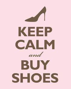 keep calm and buy shoes #quote  #ALDO40 #shoecloset