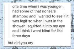 No-tears shampoo.