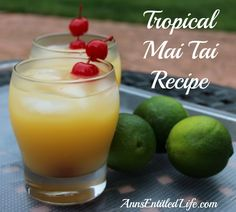 This Tropical Mai Tai Recipe is a rum based drink that will have you thinking of sandy tropical beaches and warm summer breezes. The Tropical Mai Tai is perfect for any occasion. http://www.annsentitledlife.com/wine-and-liquor/tropical-mai-tai-recipe/