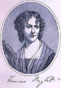 Frances Wright (1795-1852)  First women to speak publicly from podium to both men and women  First American woman to publicly advocate women's rights  First to question utility of religion