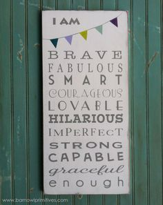 I am Brave ... I am Enough with Bunting Typography Word Art Sign - Motivational