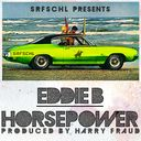 Eddie B x Harry Fraud - Horsepower  - Free Mixtape Download or Stream it
