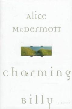 1998 - Charming Billy by Alice McDermott - When the late Billy Lynch's relatives and friends gather together to keep his memory alive, stories are woven and memories relived detailing his life in the close Irish-American community and the intricate feelings that resurface.