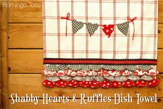 Make these fun dishtowels tonight!--cute for valentine's day; hostess gifts!
