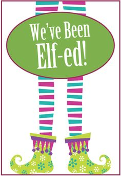 You've Been Elfed! Neighborhood game -  Poem and Instructions